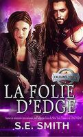 L'Alliance, Tome 6 : La Folie d'Edge