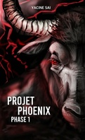 Projet Phoenix, Tome 1 : Phase 1