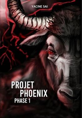 Couverture du livre : Projet Phoenix, Tome 1 : Phase 1