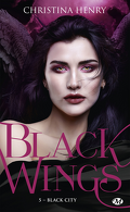 Black Wings, Tome 5 : Black City