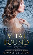 Evelyn Maynard Trilogy, Tome 2 : Vital Found