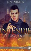 Le Gardien, Tome 1 : Incendie