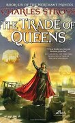 Les Princes-Marchands, Tome 6 : The Trade of Queens