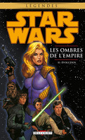 Star Wars : les ombres de l'Empire, Tome 2 : Evolution