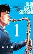 Blue Giant Supreme, Tome 1