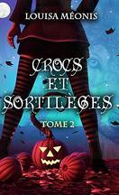 Crocs et sortilèges, Tome 2