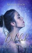 Delilah, Chroniques des Descendants tome 2