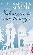 Embrasse-moi sous la neige