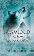 Les Lopcande, Tome 2 : Adam