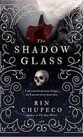 The Bone Witch, Tome 3 : The Shadowglass