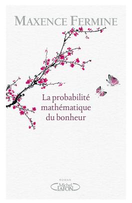 Couverture du livre : La probabilité mathématique du bonheur