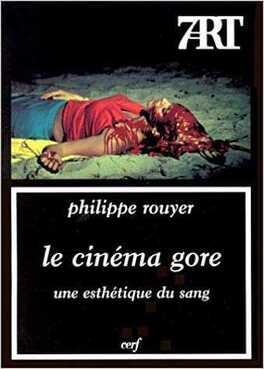 Couverture du livre : Le Cinema Gore - Une Esthétique Du Sang