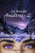 La Terre des Ancêtres, Tome 2 : Le Prix de l'héritage