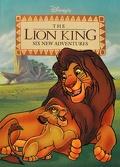 Le Roi Lion: Six Nouvelles Aventures