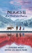 La Reine des Neiges : La forêt des ombres