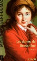 Les Dames de Beauchêne, Tome 2