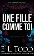 Pour toujours, Tome 28 : Une fille comme toi