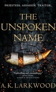 The Serpent Gates, Tome 1 : The Unspoken Name