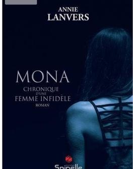 Couverture du livre : Mona chronique d'une femme infidèle
