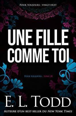 Couverture du livre : Pour toujours, Tome 28 : Une fille comme toi