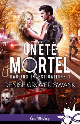 Couverture du livre : Darling Investigations, Tome 1 : Un été mortel