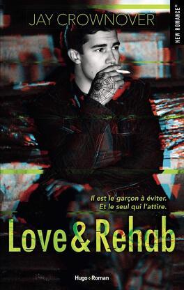 Couverture du livre : Love & Rehab