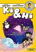Ki & Hi, Tome 5 : Le Dragon céleste