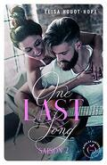 One Last Song, Tome 2