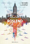 Roslend, Tome 1