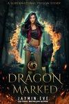 Supernatural Prison, Tome 1 : Dragon Marked