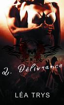 Escape The Shadows, Tome 2 : Délivrance