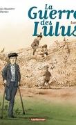 La Guerre des Lulus, tome 6 : Lucien