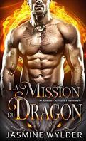 Le Bataillon du feu des dragons, Tome 1 : La Mission du dragon