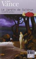 Le Cycle de Lyonesse, tome 1 : Le Jardin de Suldrun