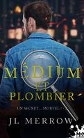 Médium et plombier, Tome 3 : Un secret… mortel !
