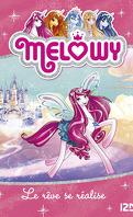 Melowy, Tome 1: Le rêve se réalise