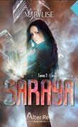 Saraya, Tome 2 : L'Esprit de famille