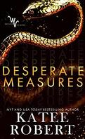 Wicked Villains, Tome 1 : Desperate measures