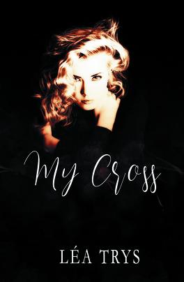 Couverture du livre : My Cross