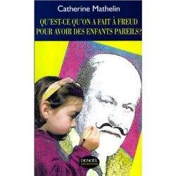Couverture de Qu'est ce qu'on a fait à Freud pour avoir des enfants pareils ?