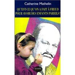 Couverture du livre : Qu'est ce qu'on a fait à Freud pour avoir des enfants pareils ?