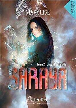 Couverture du livre : Saraya, Tome 2 : L'Esprit de famille