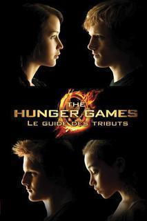 Couverture du livre : The Hunger Games : le guide des tributs