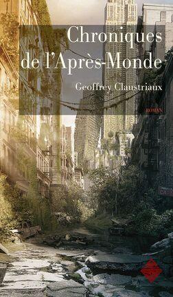 Couverture du livre : Chroniques de l'Après-Monde