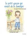 Le petit garçon qui venait de la Jamaïque - Une page de l'histoire du Canada