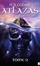 Atlazas, tome 2 : Le secret des abysses