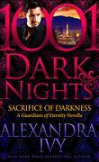 Les Gardiens de l'éternité, Tome 15.5 : Sacrifice of darkness