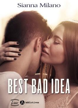 Couverture du livre : Best Bad Idea