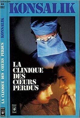Couverture du livre : La clinique des coeurs perdus