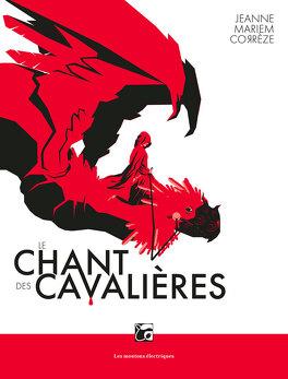 Couverture du livre : Le Chant des cavalières